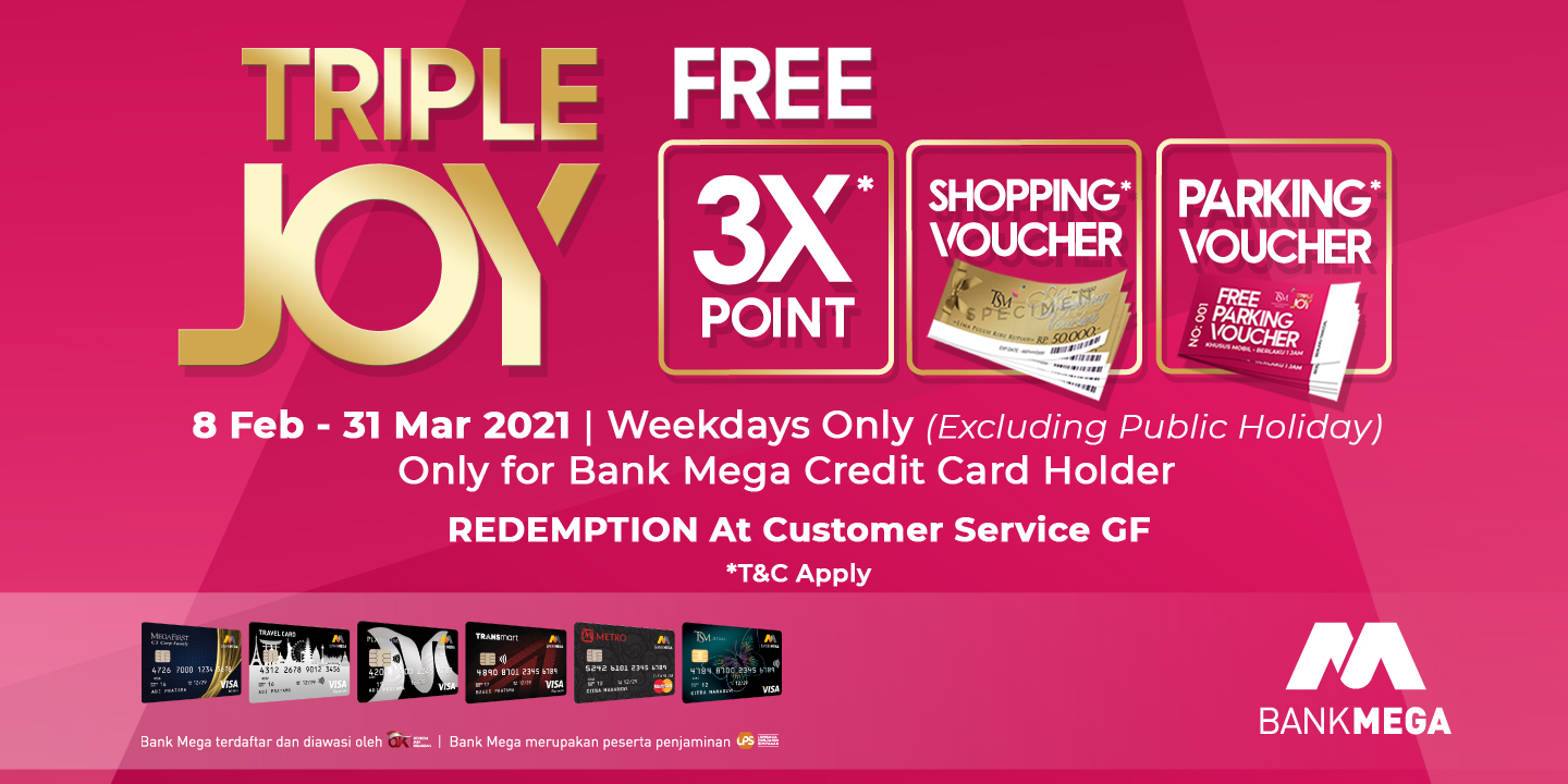 GET YOUR TRIPLE JOY AT TSM MAKASSAR